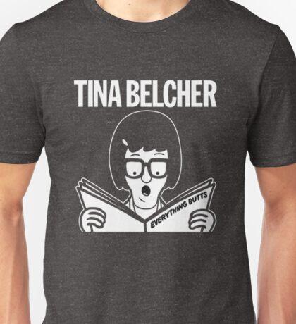 Tina Belcher: Everything Butts (white print) Unisex T-Shirt
