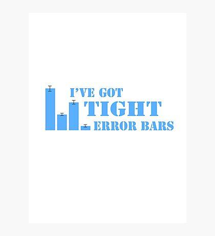 I've Got Tight Error Bars (Blue) Photographic Print