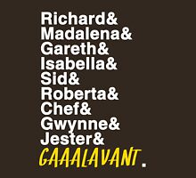 This amazing show known as Galavant Unisex T-Shirt