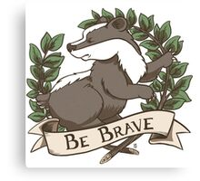 Be Brave Badger Crest Canvas Print