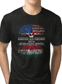 American Grown With Hungarian Roots Tri-blend T-Shirt