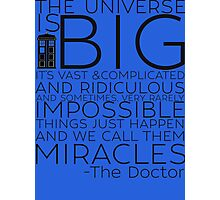 Miracles- The Doctor Photographic Print