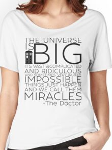Miracles- The Doctor Women's Relaxed Fit T-Shirt