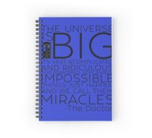 Miracles- The Doctor Spiral Notebook