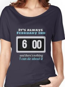 Groundhog Day Women's Relaxed Fit T-Shirt