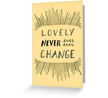 Never Ever Greeting Card