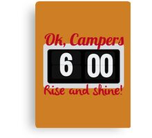 Ok, Campers. Canvas Print