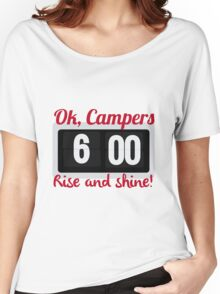 Ok, Campers. Women's Relaxed Fit T-Shirt