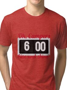Ok, Campers. Tri-blend T-Shirt