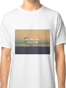 I Know You Care Classic T-Shirt
