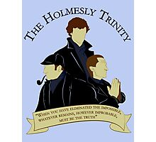 The Holmesly Trinity Photographic Print