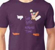 Too Bad Waluigi Time Unisex T-Shirt