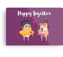 Happy Together Metal Print