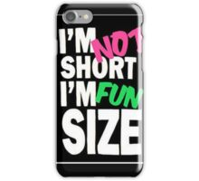 NOT SHORT iPhone Case/Skin