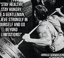 Arnold Schwarzenegger - Go Beyond Limitations by oolongtees