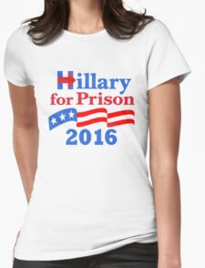 Hillary For Prison Womens Fitted T-Shirt