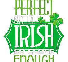 I'm Irish by HotTShirts