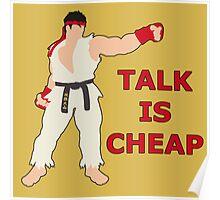 RYU | Super Smash Taunts | Talk is cheap Poster