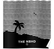 The the neighbourhood, Poster