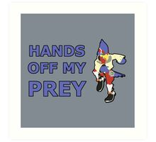 FALCO | Super Smash Taunts | Hands off my prey Art Print