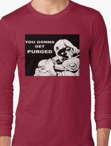 You Gonna Get Purged T-Shirt
