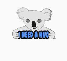 I Need A Hug Unisex T-Shirt