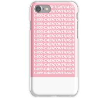 1-800-CASHTONTRASH iPhone Case/Skin