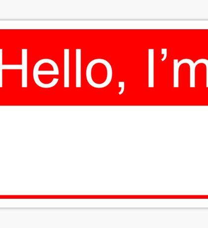 Hello, I'm [Your Name Here] Sticker