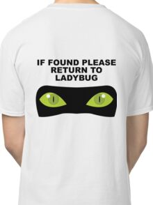 If Found, Please Return to Ladybug Classic T-Shirt