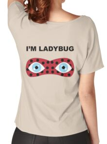 I'm Ladybug Women's Relaxed Fit T-Shirt