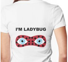 I'm Ladybug Womens Fitted T-Shirt