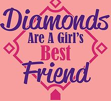 Diamonds are a girl's best friend by trendism