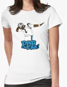 Cam Newton Dab on Em! Womens Fitted T-Shirt