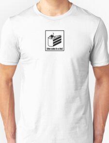 The Cake is a Lie - Portal Unisex T-Shirt