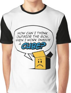 I work in a cube Graphic T-Shirt
