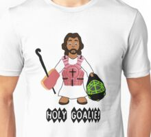 Holy Goalie! Unisex T-Shirt