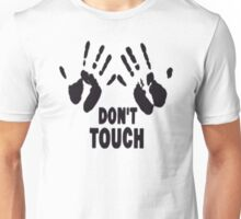 DON'T TOUCH ! FUNNY WHITE ADULT  Unisex T-Shirt