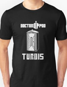 doctor poo the turdis T-Shirt