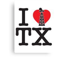 I Drill TX Canvas Print