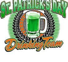 St Patrick's Day Drinking Team by HotTShirts