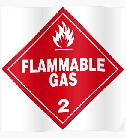 Flammable gas Poster