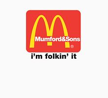 Mumford and Sons - i'm folkin' it Unisex T-Shirt