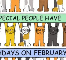 Cats celebrating birthdays on February 6th Sticker