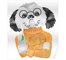 Any chance of a refill? Iced tea shih tzu Poster