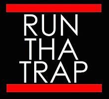 Run Tha Trap  by 10Drops