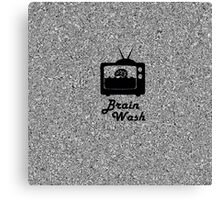 Brainwash Tv Canvas Print