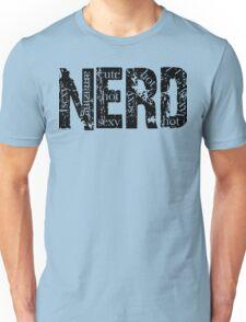 NERD; Sexy, Cute, Hot, Amazing Unisex T-Shirt