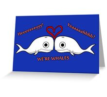 Valentine - Whales Greeting Card