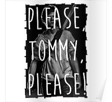 please tommy please Poster