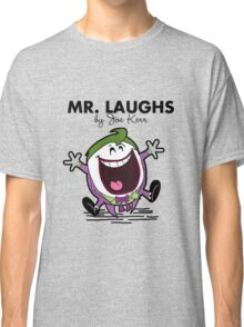 Mr Laughs Classic T-Shirt